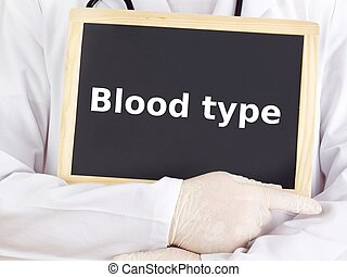 Doctor shows information on blackboard: blood type