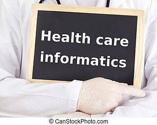 Doctor shows information: health care informatics