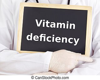 Doctor shows information: vitamin deficiency