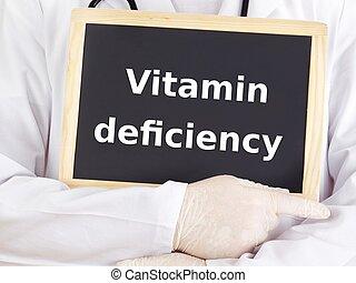 Doctor shows information: vitamin deficiency