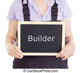 Craftsperson with blackboard: builder