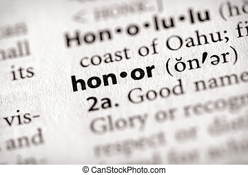 Honor - Selective focus on the word honor Many more word...