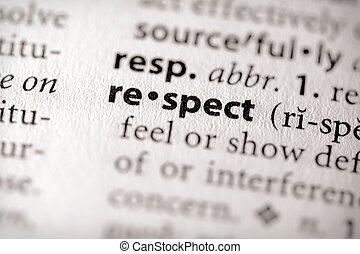 Respect - Selective focus on the word respect Many more word...