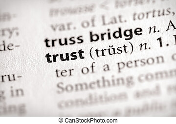 Trust - Selective focus on the word trust Many more word...
