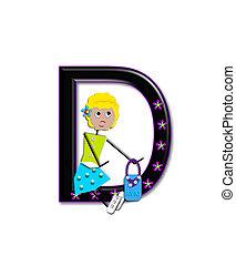 Alphabet Diva Dolly D - The letter D, in the alphabet set...
