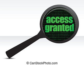 Magnifying optical glass with words access granted