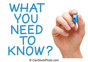 What You Need To Know and hand holding blue marker