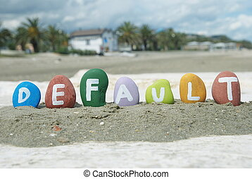 default word on the beach - default concept with a colourful...