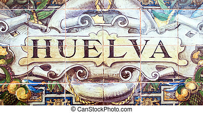 Huelva - Laying ceramic letters the name from the Spanish...