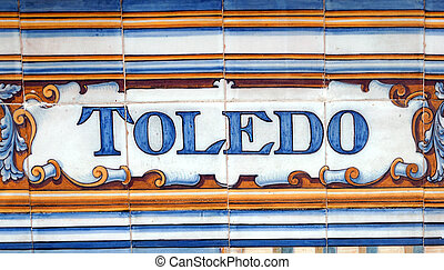 Toledo - Laying ceramic letters the name from the Spanish...