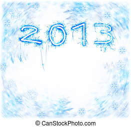 2013 New Year - Image of New Year festive frostwork,...