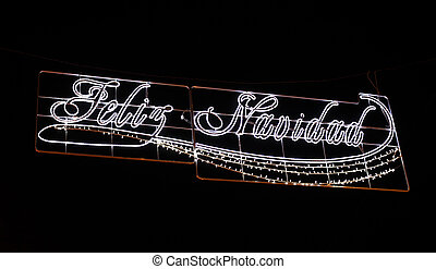 Feliz Navidad - Merry Christmas in spanish Street decoration...