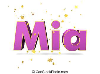 """Mia Name - The name """"Mia"""" with golden stars on the white..."""