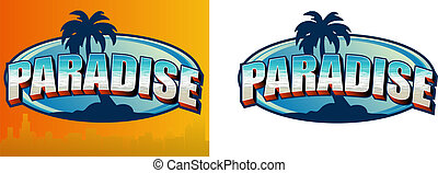 Paradise Sign - Illustration of a palm tree with the word...