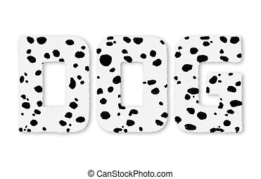 Text DOG woolly Dalmatians isolated on white background