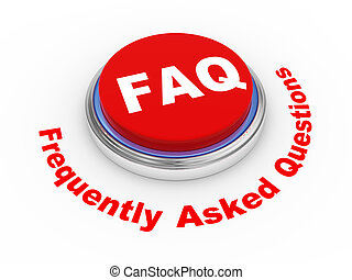 3d Faq button - 3d illustration of faq frequently asked...