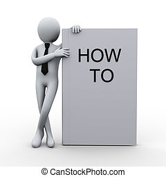 3d man with how to book - 3d illustration of person with how...