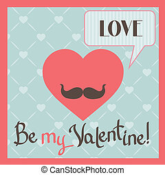 Vintage Valentines Day greeting card with heart and mustache...