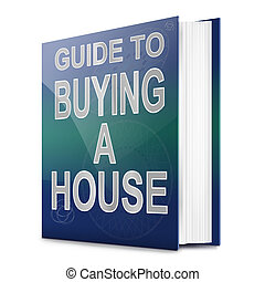 House buying concept - Illustration depicting a book with a...