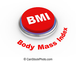 3d BMI Button - 3d illustration of BMI ( Body Mass Index)...