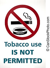Tobacco use is not permitted sign on the white background
