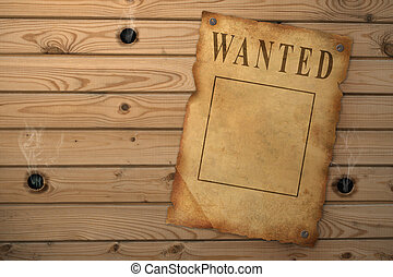 Wanted - The wild West. The old poster about search of the...