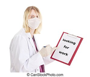Medical doctor with clipboard: looking for work