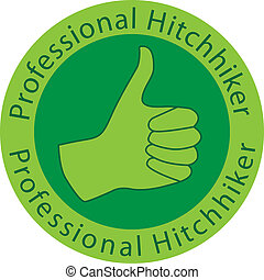 professional hitchhiker badge - Vector illustration of a...