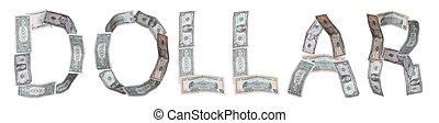 dollar - written with banknotes
