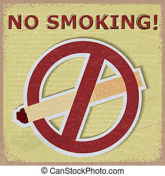Vintage background with the image of the sign ban cigarettes.
