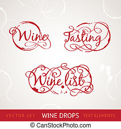Red wine text - Red wine drops over text and gray...