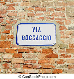 street sign : Via Boccaccio - Via Boccaccio - named like...