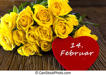 Flower and a heart quot;14 Februarquot; - Yellow roses with...