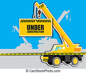 crane with Under construction - The abstract of vector...