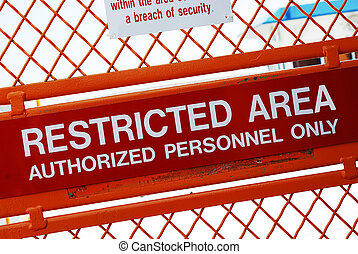 Restricted Area - A security sign outside a restricted area