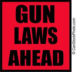 gun laws ahead sign