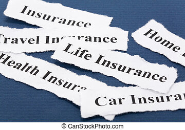 Insurance - Headline of Insurance Policy, Life; Health, car,...