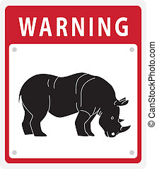 Rhinoceros Warning sign