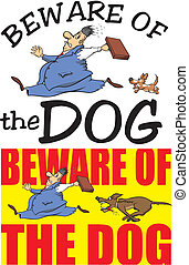 beware of the dog - warning sign - dangerous guard dog -...