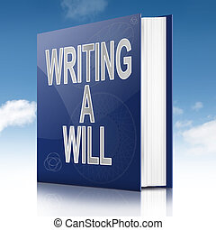 Writing a will concept.