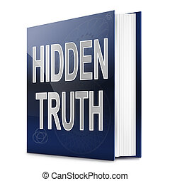 Hidden truth. - Illustration depicting a book with a hidden...