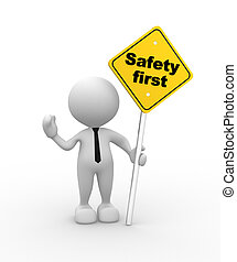 """Safety first - 3d people - man, person with a """"safety first""""..."""