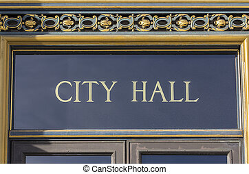 City Hall Sign San Francisco CA - City Hall sign in San...