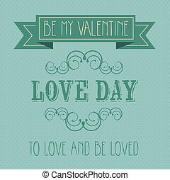 love day - Poster illustration of the day of love and...