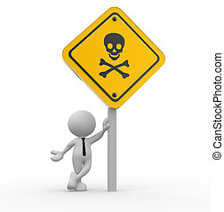 Danger skull sign - 3d people - man, person with a danger...