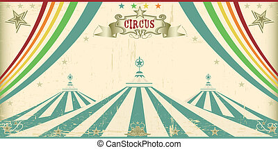 Vintage circus card - An invitation card for your circus...