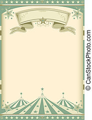 vintage green circus - A vintage green poster for your...