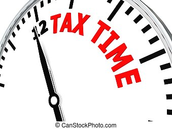 Tax time is coming - Rendered artwork with white background