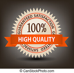 Satisfaction guaranteed label vector illustration