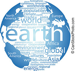 Global earth world word cloud tags - Earth globe and whole...